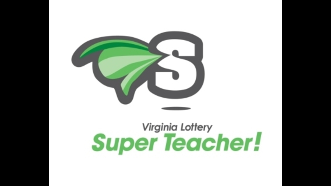 Nominate a teacher for the Virginia Lottery's Super Teacher...