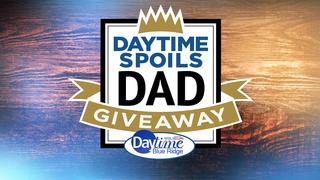 Enter the Daytime Spoils Dad Giveaway!