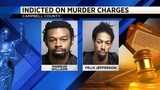 Two indicted on murder charges in Campbell County