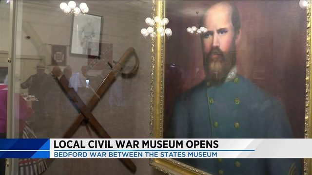 Bedford War Between the States Museum Opens