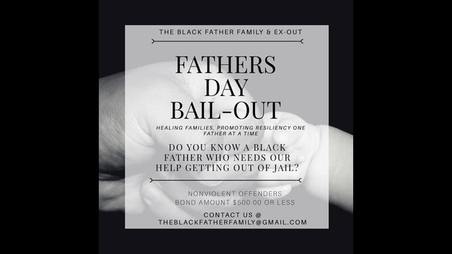 Initiative aims to bail black father's out of jail for Father's Day