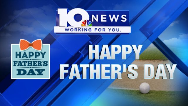 10 News celebrates Father's Day